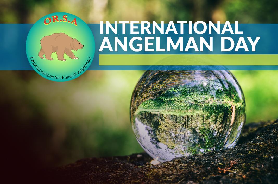 Giornata Internazionale 2019 | OR.S.A. Organizzazione Sindrome di Angelman